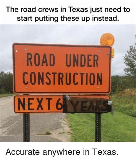 Road Construction Meme - 25 best memes about under construction under