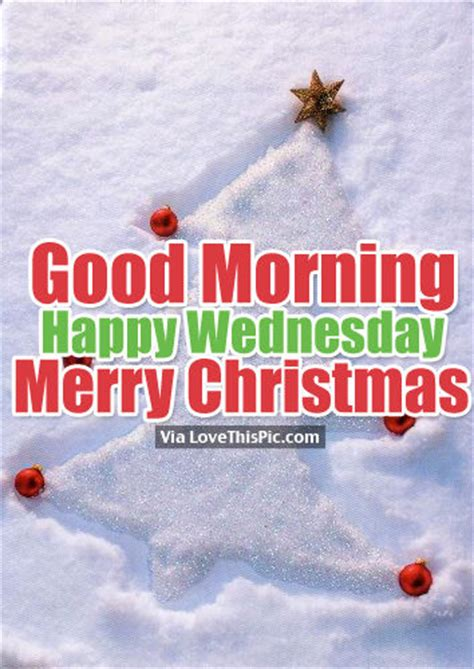 good morning happy wednesday merry christmas pictures