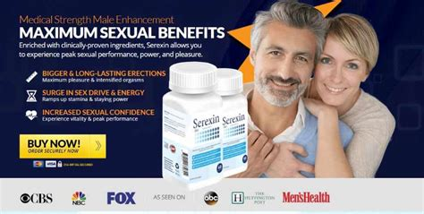 Serexin Male Enhancement Review : Best Male Enhancer For