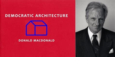 donald macdonald architect author and architect donald macdonald offers a new edition