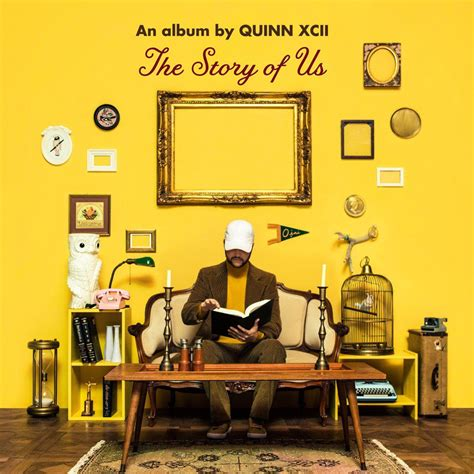 The Story quinn xcii the story of us lyrics and tracklist genius
