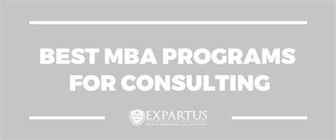 Best Mba Progarmms by Best Mba Programs For Consulting The Gmat Club