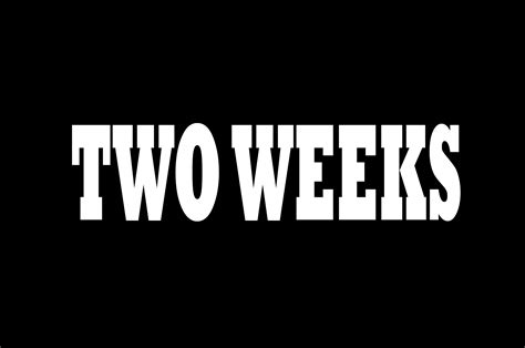 For Two Weeks two weeks to live 171 nicky slater