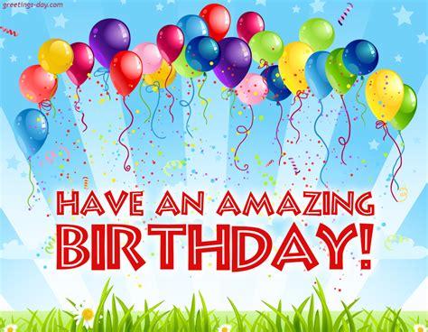 amazing birthday  wishes  birthday