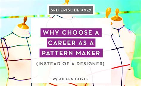 pattern maker hiring why choose a career as a pattern maker instead of a