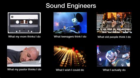Audio Engineer Meme - the life of a sound guy simply great pinterest