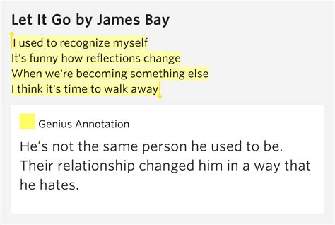 james bay let it be lyrics used to recognize myself it s funny how let it go