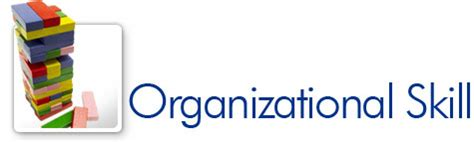 organizational skills organizational skill