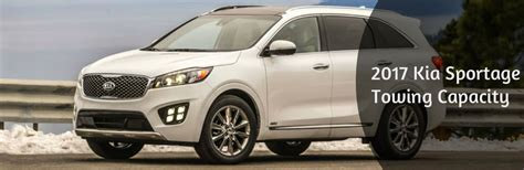 How Much Can A Kia Sedona Tow 2017 Kia Sorento Towing Capacity