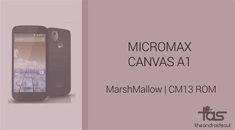 download themes for micromax canvas a1 download micromax canvas a1 marshmallow update cm13 and