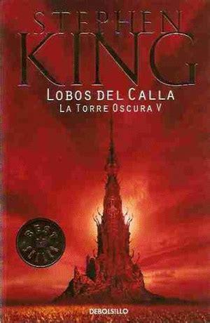lobos del calla 849793573x saga la torre oscura stephen king epubs pdf descargar gratis