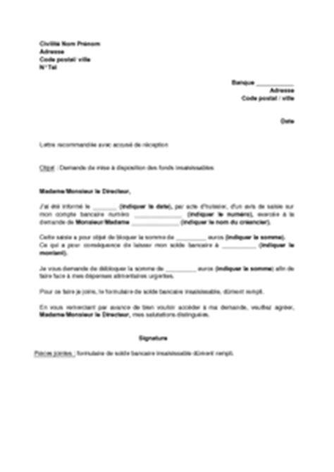 Lettre De La Banque Pour Visa Exemple Gratuit De Lettre Demande 224 Banque Mise 224 Disposition Fonds Insaisissables