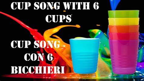 youtube tutorial cup song tutorial ita cup song con 6 bicchieri luca marini