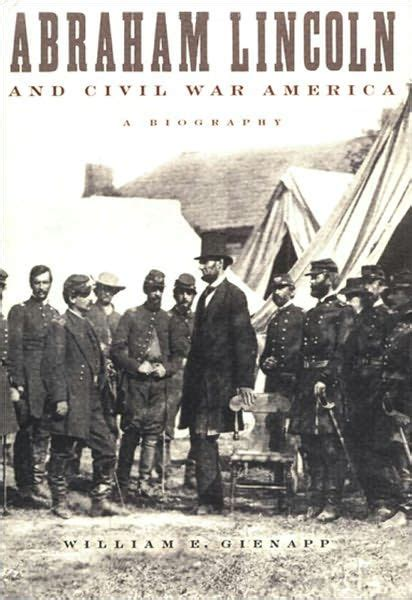 abraham lincoln biography ebook abraham lincoln and civil war america a biography by