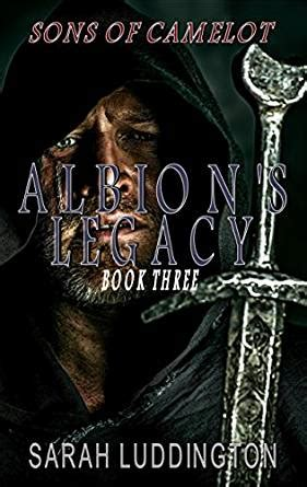 sons of albion book pictures albion s legacy sons of camelot book 3 kindle edition