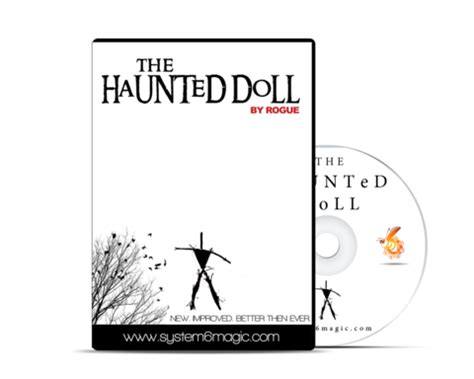the haunted doll by rogue system 6 modern triumph gimmick by michael quot six quot muldoon
