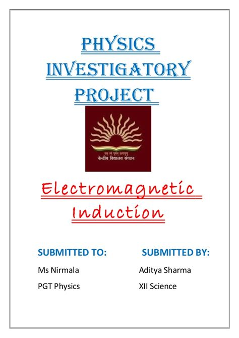 electromagnetic induction physics investigatory project physics project file on emi
