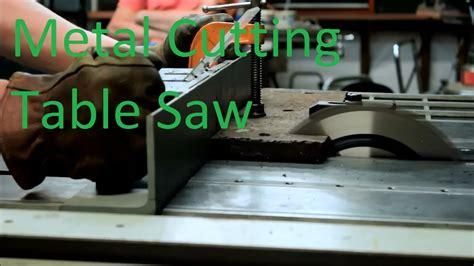 Metal Cutting Table Saw Demonstration And Test Cut