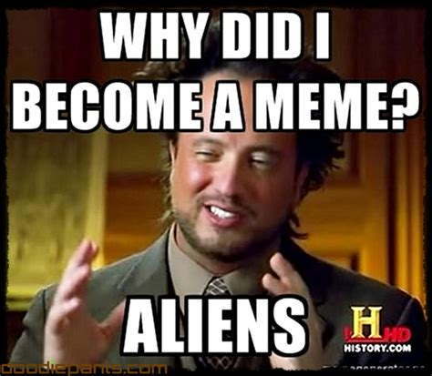 Funny Aliens Meme - ancient history memes image memes at relatably com