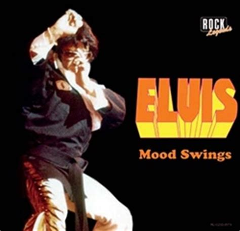 mood swings on the net the elvis information network home to the best news