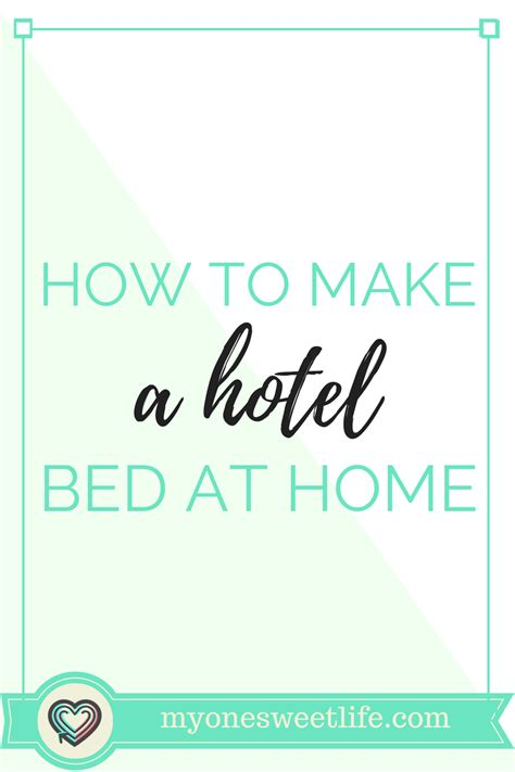 how to make a hotel bed at home make a bed how to make a hotel bed at home