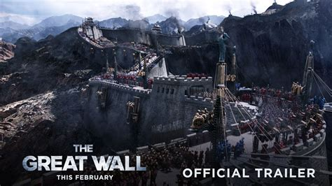 film china wall the great wall official trailer 2 in theaters this