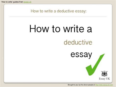How To Write A Deductive Essay | how to write a deductive essay