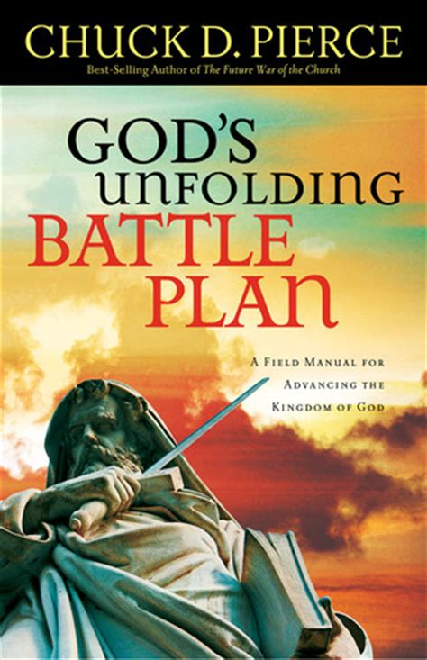 god s battle plan for the broken and the brokenhearted books god s unfolding battle plan a field manual for advancing