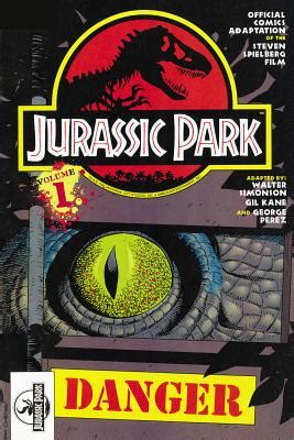 danger s cure danger book 4 volume 4 books jurassic park vol 1 danger book by walter simonson 1