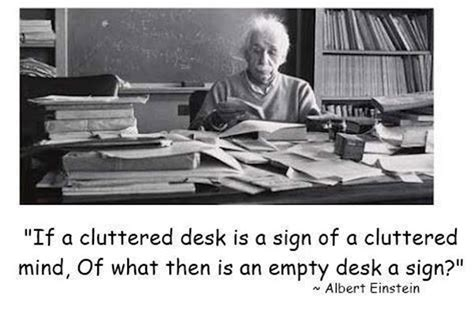 Cluttered Desk Cluttered Mind by A Cluttered Desk Bits Of Wisdom