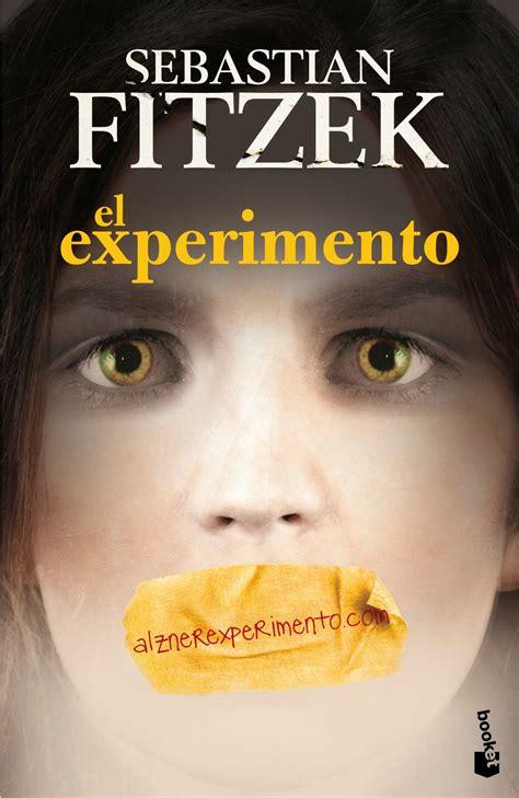 libro el experimento esto rese 241 a el experimento sebastian fitzek