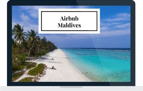 airbnb maldives airbnb maldives a new way to travel to paradise