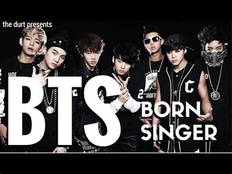 bts born singer itunes bts kpop reaction born singer the durt youtube