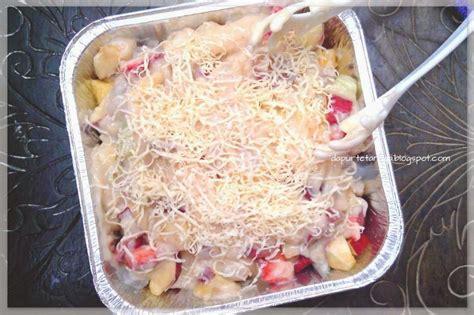 cara membuat salad buah ncc ncc culinary weeks menu ramadhan lebaran khas keluarga