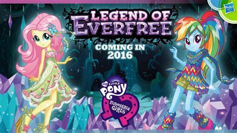 film mlp 4 equestria girls 4 legend of everfree confirmed mlp merch
