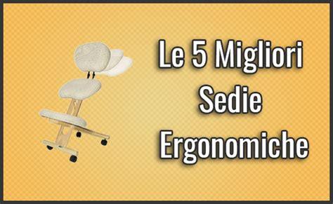 migliore sedia ergonomica le 5 migliori sedie ergonomiche opinioni recensioni
