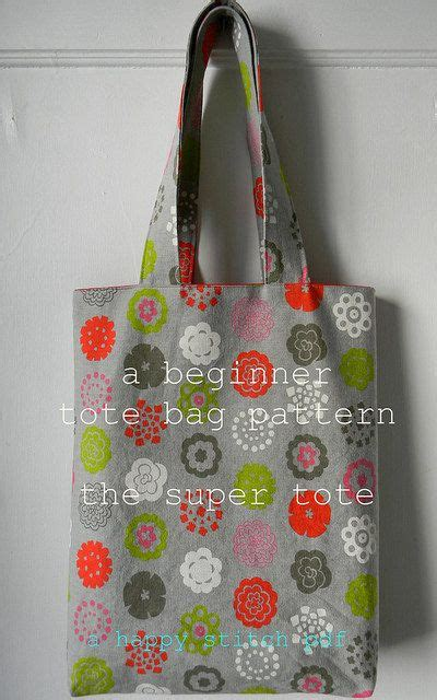 beginner sewing pattern tote bag a beginner s tote bag pattern the super tote