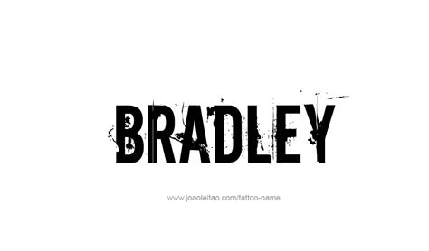 bradley name tattoo designs