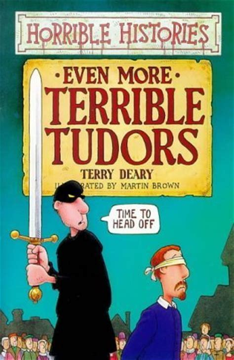 Even More Lookalike Book Cover by Even More Terrible Tudors By Terry Deary Reviews