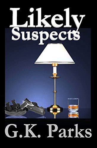Likely Suspects Alexis Parker Book 1 Booktastik