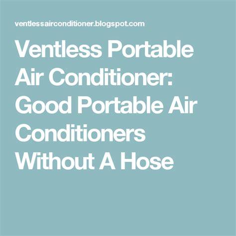 good portable air conditioners   hose portable