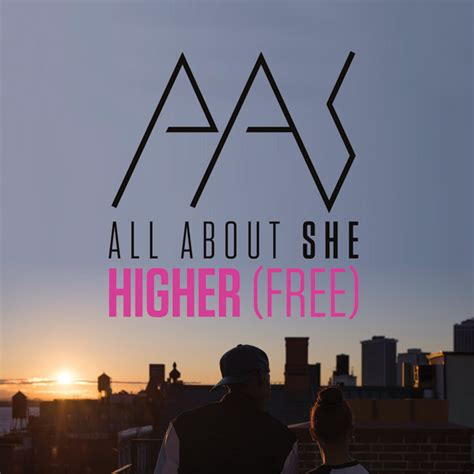 all about she higher free all about she quot higher free preditah grime remix