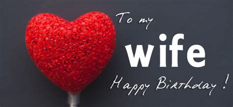 Happy Birthday Wishes for Wife   Text Messages   Saying