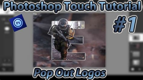 tutorial pop out logo photoshop touch tutorial 1 pop out logos youtube