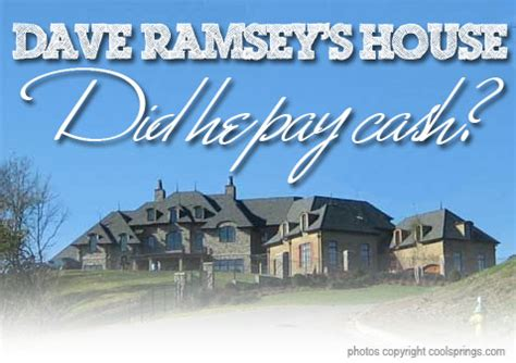 dave ramsey s new house did he follow his own advice and