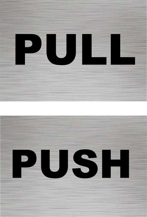 Adhesive Signs For Doors - push door sign pull door sign aluminium self