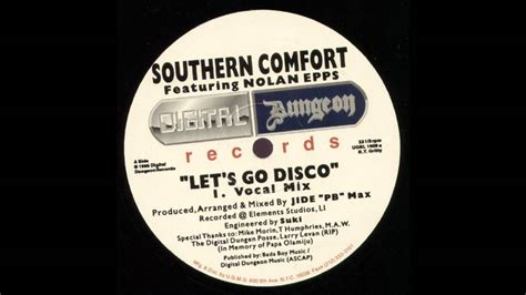 southern comfort play southern comfort let s go disco youtube