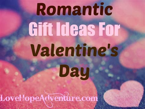 romantic valentines day ideas fun and romantic gift ideas for valentine s day love