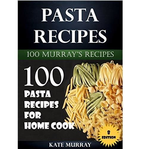 to be of pasta books free pasta recipes kindle book gratisfaction uk