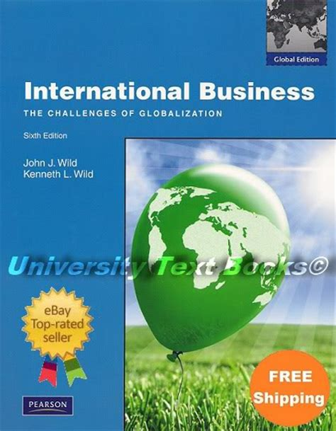 challenges of globalization in international business international business pearson 6th edition investment